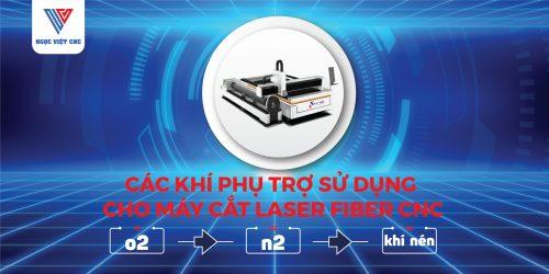 những loại khí phụ trợ sử dụng máy cắt laser fiber cnc
