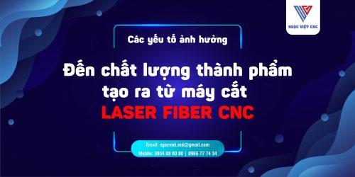 yếu tố tạo nên chất lượng thành phẩm của máy cắt laser